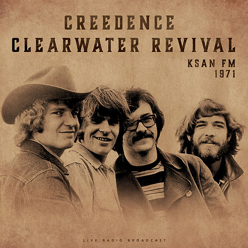 KSAN FM 1971 (live) by Creedence Clearwater Revival