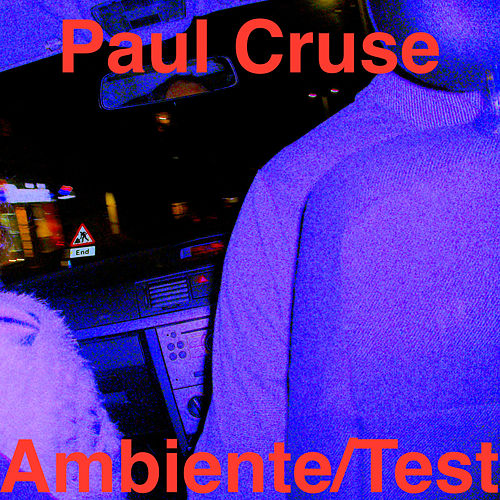 Ambiente/Test by Paul Cruse