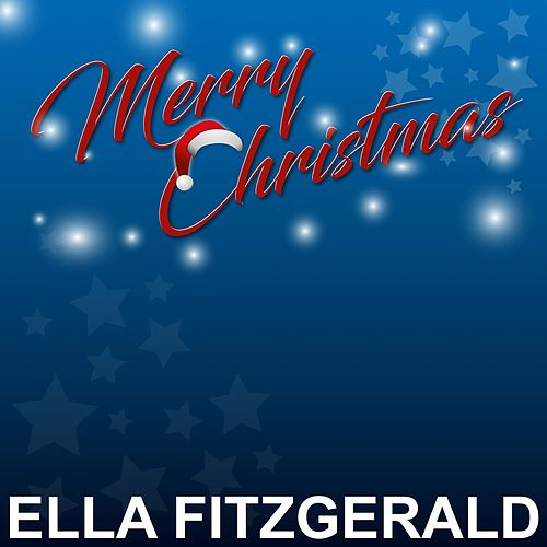 Merry Christmas by Ella Fitzgerald