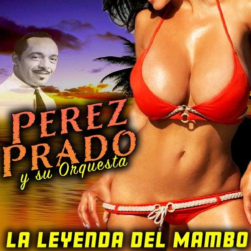 La Leyenda Del Mambo by Perez Prado