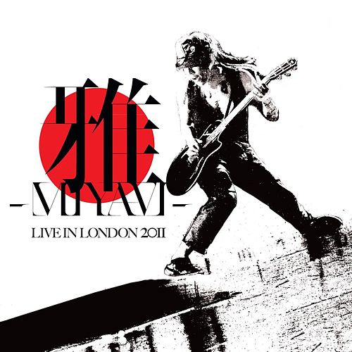 Live In London 2011 (Extract from ARLHN) de Miyavi