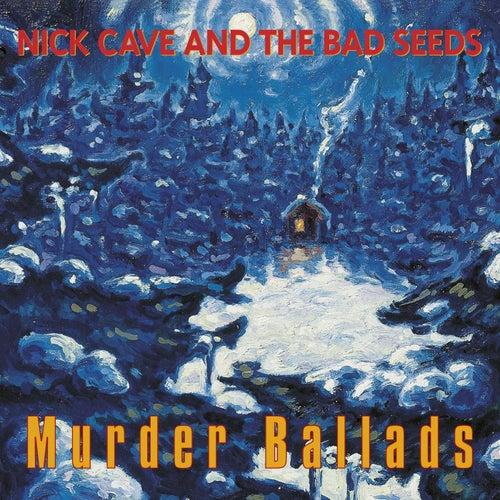 Murder Ballads (2011 - Remaster) von Nick Cave
