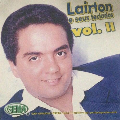 Lairton E Seus Teclados Volume 02 von Lairton e Seus Teclados