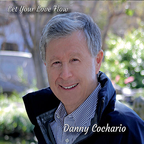 Let Your Love Flow de Danny Cochario