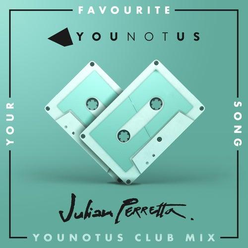 Your Favourite Song (YouNotUs Club Mix) de Younotus