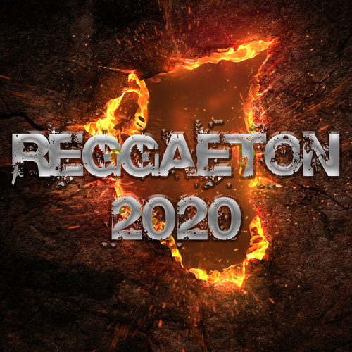 Reggaeton 2020 by Various Artists