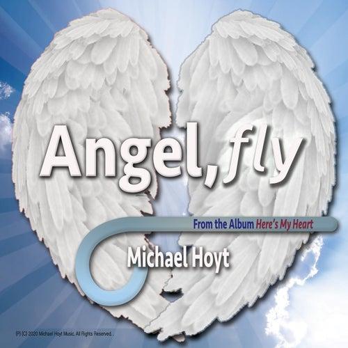 Angel, Fly de Michael Hoyt