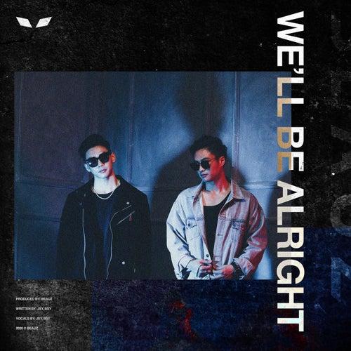 We'll Be Alright di Beauz