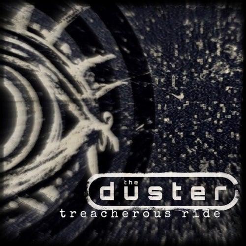 Treacherous Ride de Duster