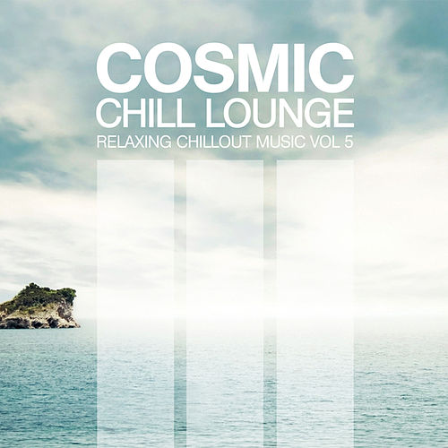 Cosmic Chill Lounge Vol. 5 de Various Artists