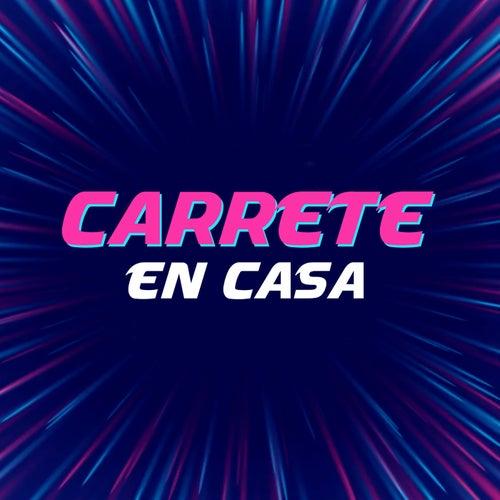 Carrete en casa by Various Artists