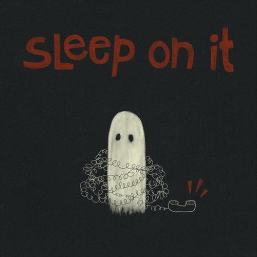 Sleep on It von Sammy Cannillo