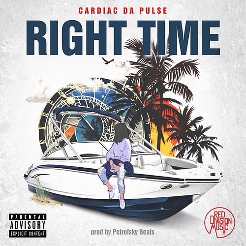 Right Time by Cardiac Da Pulse