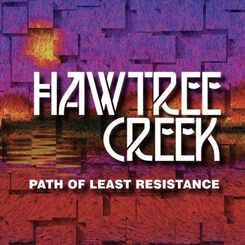 Path of Least Resistance by Hawtree Creek