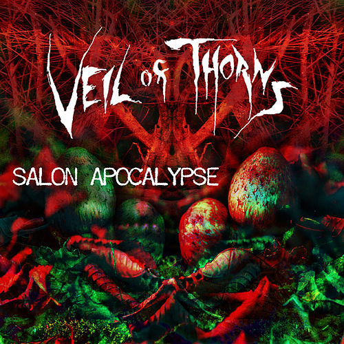Salon Apocalypse by Veil Of Thorns