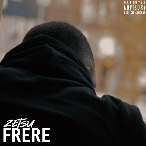 Frère by Zetsu