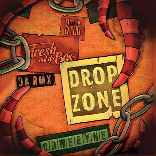 Drop Zone (Remix) de Fresh Out Da Box