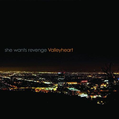 Valleyheart by She Wants Revenge