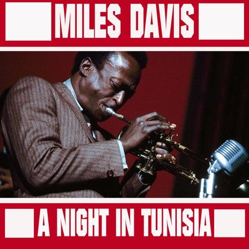 A Night In Tunisia de Miles Davis