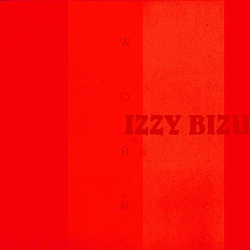 Work de Izzy Bizu