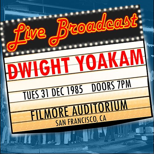 31st December 1985 Filmore Auditorium, San Francisco CA von Dwight Yoakam