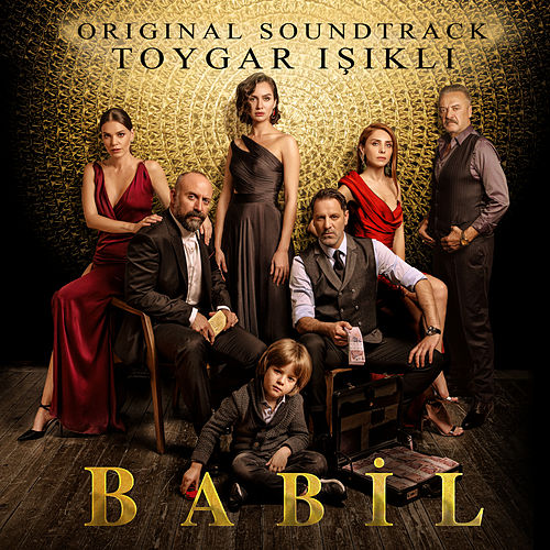Babil (Original Soundtrack) by Toygar Işıklı