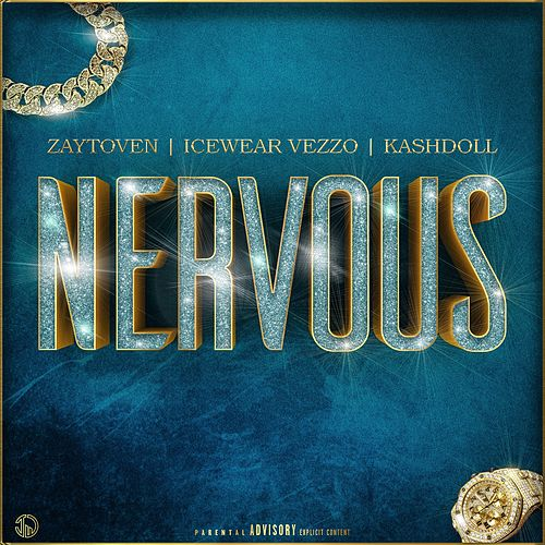 Nervous by Kash Doll