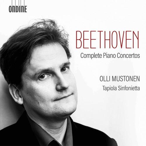 Beethoven: Complete Piano Concertos by Olli Mustonen