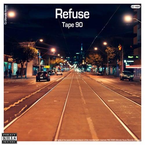Refuse von Tape 90