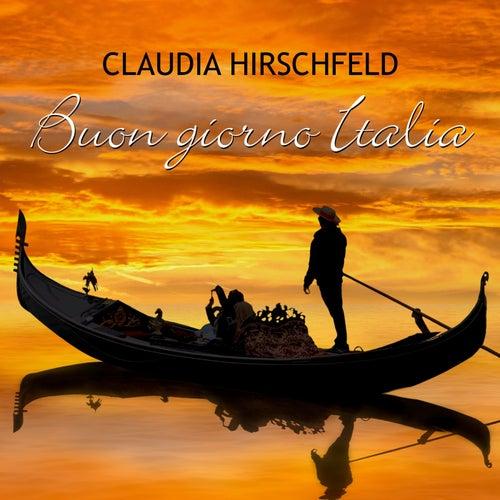 Buon giorno Italia (Remixes 2006) by Claudia Hirschfeld