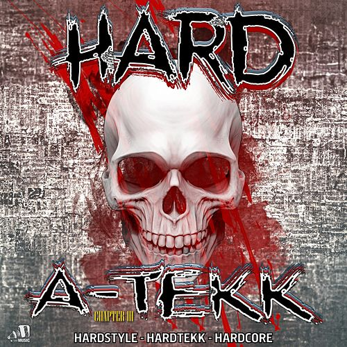 Hard A-Tekk: Chapter 3 by Various Artists