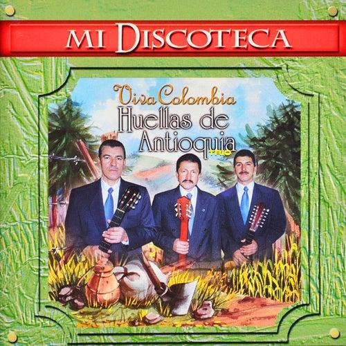 Mi Discoteca de Huellas De Antioquia Trío
