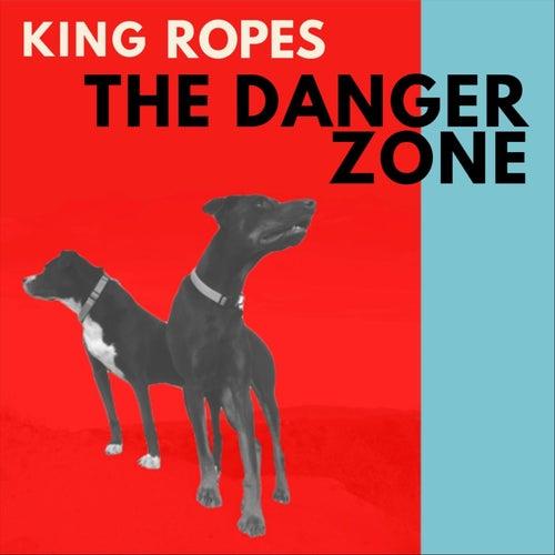 The Danger Zone de King Ropes