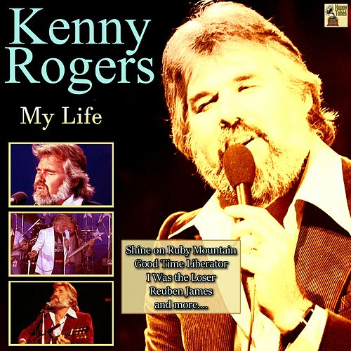 My Life by Kenny Rogers