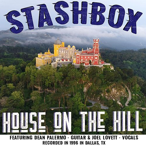 House on the Hill by Stashbox
