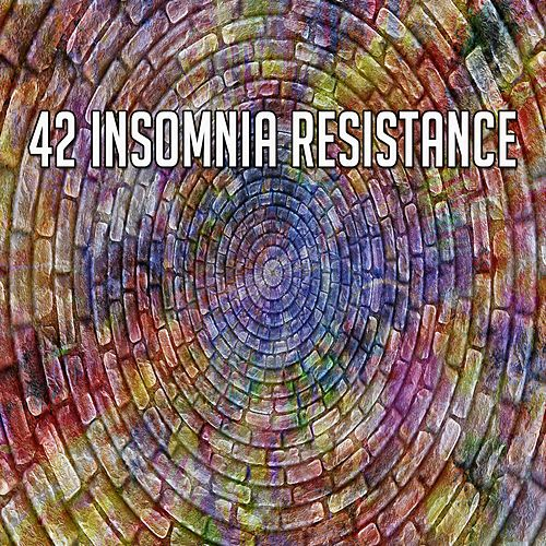 42 Insomnia Resistance by S.P.A