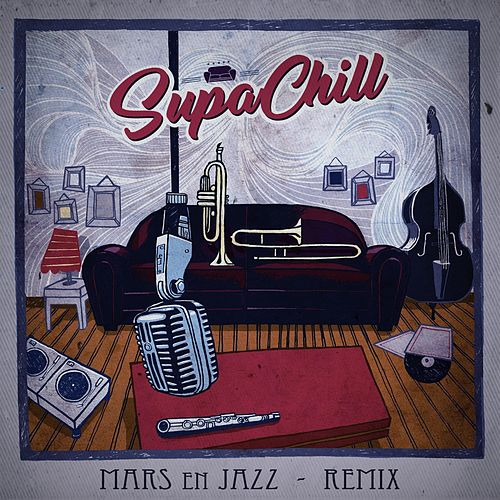 Mars en jazz (ProleteR Remix) by Supachill