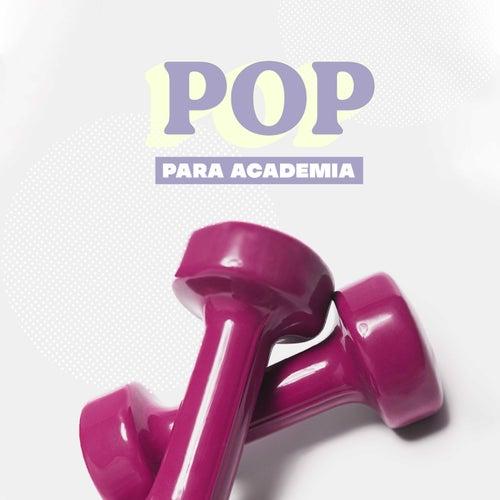 Pop Para Academia de Various Artists