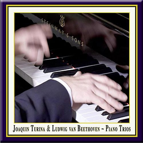 Turina: Piano Trio No. 1 - Beethoven: Piano Trio No. 6 by Various Artists