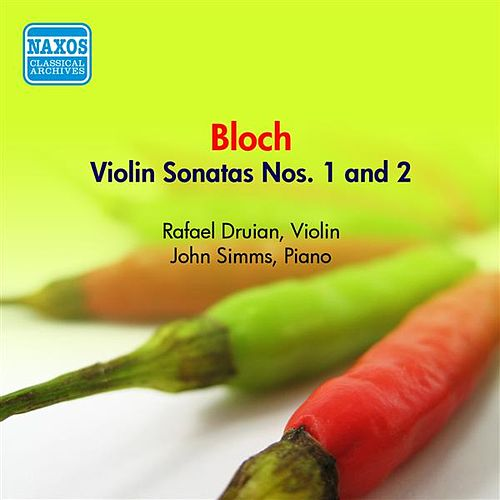Bloch, E.: Violin Sonatas Nos. 1 and 2 (Druian) (1957) by Rafael Druian