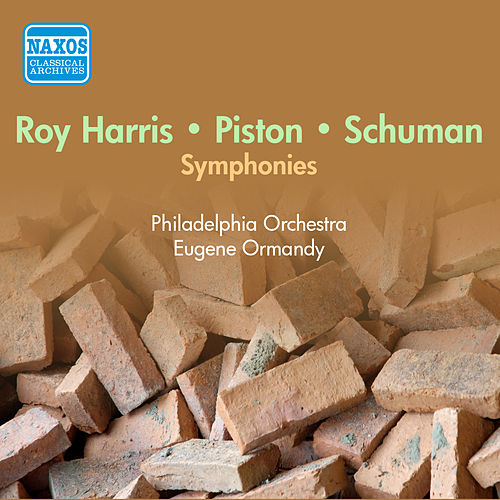 Harris: Symphony No. 7 / Schuman, W.: Symphony No. 6 / Piston: Symphony No. 4 (Ormandy) (1953-1955) by Eugene Ormandy