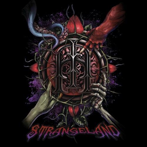 Strangeland by Mister Misery