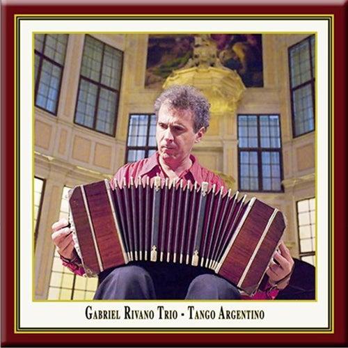 Tango Argentino by Gabriel Rivano Trio