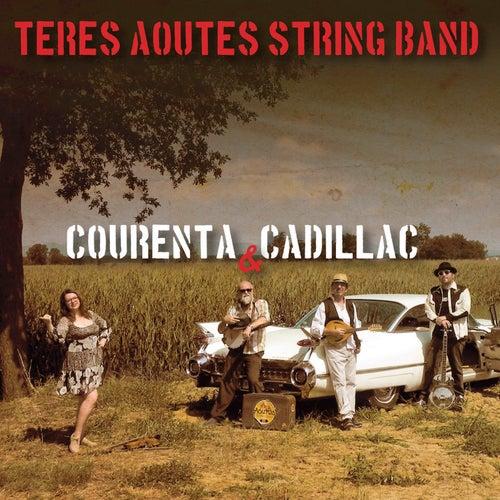 Courenta & Cadillac di Teres Aoutes String Band