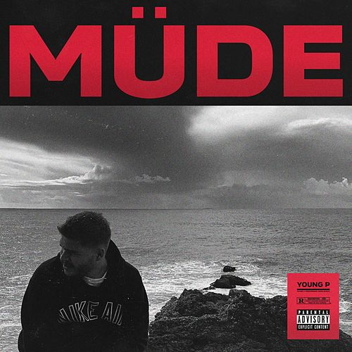 Müde by Young P