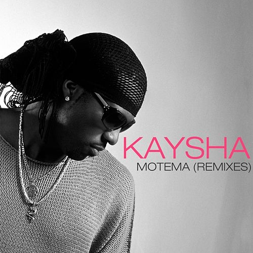 Motema (Remixes) by Kaysha