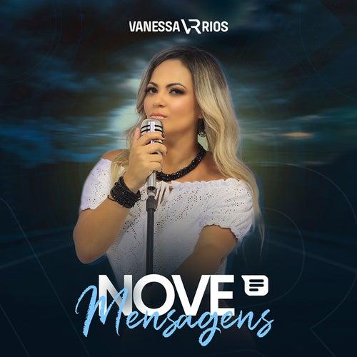Nove Mensagens de Vanessa Rios
