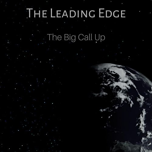 The Big Call Up by Leading Edge