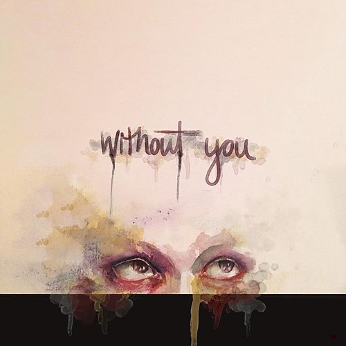 Without You by Animal Sun