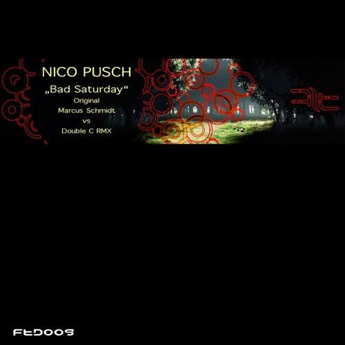 Bad Saturday de Nico Pusch